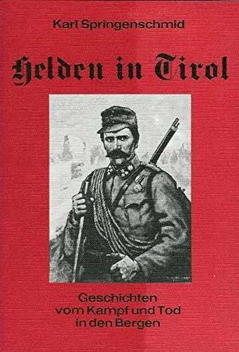 Helden in Tirol