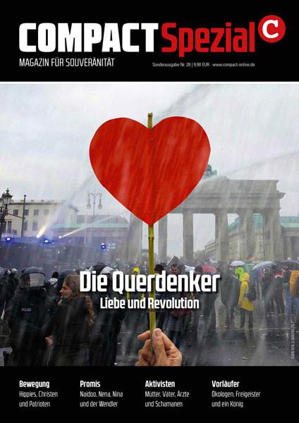 Die Querdenker. Liebe und Revolution