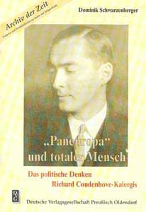 """""""Paneuropa"""" und totaler Mensch"""