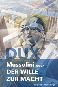 DUX - Benito Mussolini