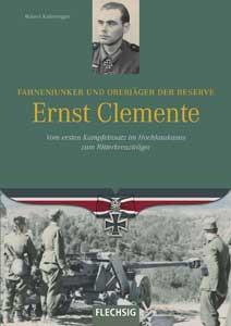 Fahnenjunker und Oberjäger der Reserve Ernst Clemente
