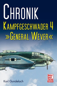 "Chronik Kampfgeschwader 4 ""General Wever"""