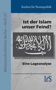 Ist der Islam unser Feind?