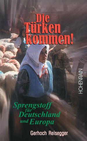 Die Türken kommen!
