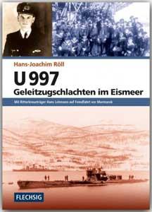 U 997 – Geleitzugschlachten im Eismeer