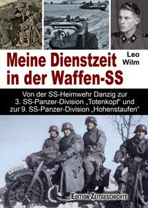 Meine Dienstzeit in der Waffen-SS
