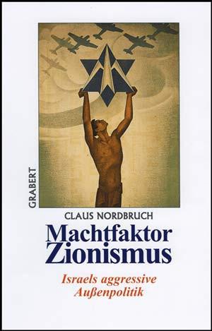 Machtfaktor Zionismus