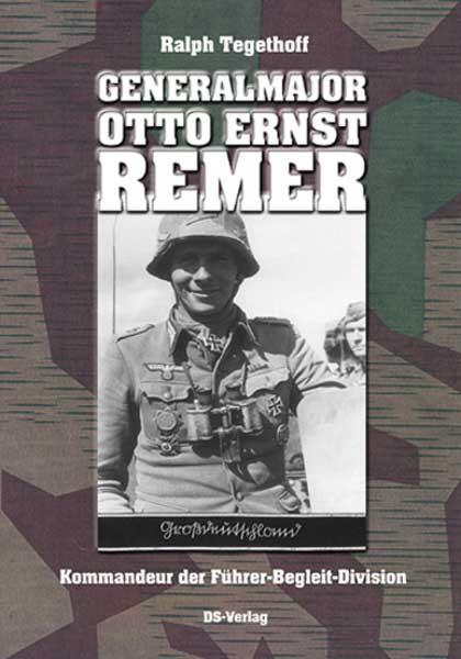 Generalmajor Otto Ernst Remer