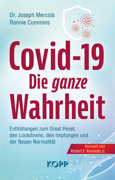 Covid-19: Die ganze Wahrheit