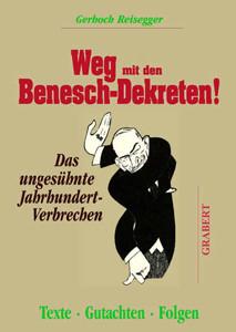Weg mit den Benesch-Dekreten