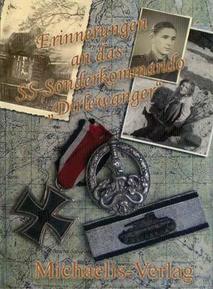 """Erinnerungen an das SS-Sonderkommando """"Dirlewanger"""""""