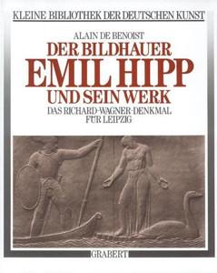 Der Bildhauer Emil Hipp und sein Werk
