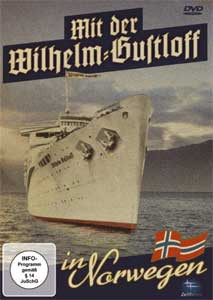 Mit der Wilhelm Gustloff in Norwegen