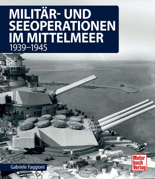 Militär- und Seeoperationen im Mittelmeer 1939-1945