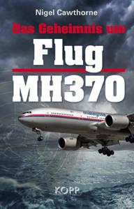 Das Geheimnis um Flug MH-370