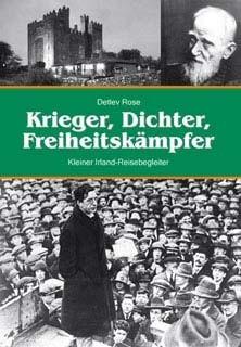 Krieger, Dichter, Freiheitskämpfer