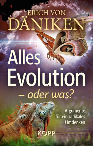 Alles Evolution – oder was?