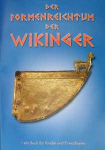 Der Formenreichtum der Wikinger