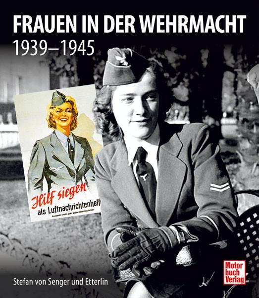 Frauen in der Wehrmacht 1939-1945