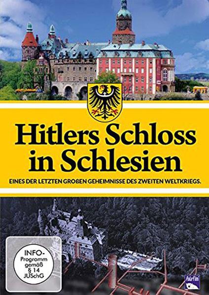 Hitlers Schloß in Schlesien