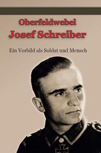 Oberfeldwebel Josef Schreiber