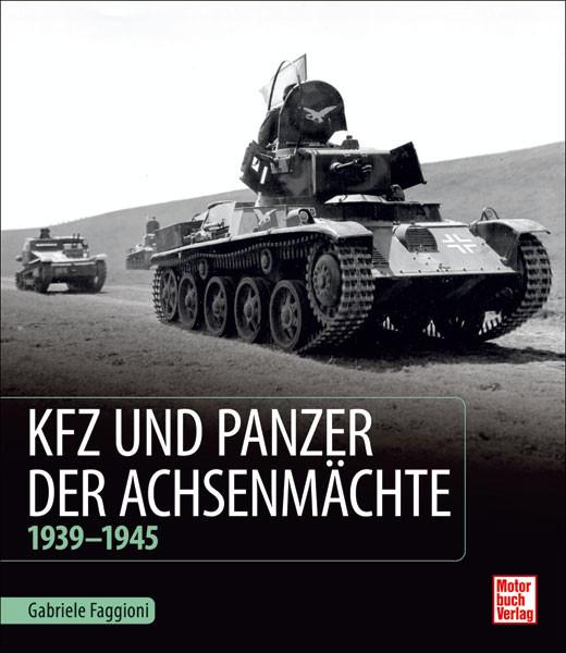 Kfz und Panzer der Achsenmächte 1939-1945
