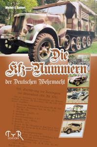 Die Kfz-Nummern der Deutschen Wehrmacht