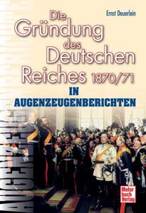 Die Gründung des Deutschen Reiches