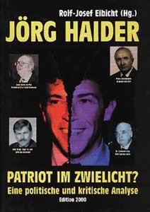 Jörg Haider - Patriot im Zwielicht