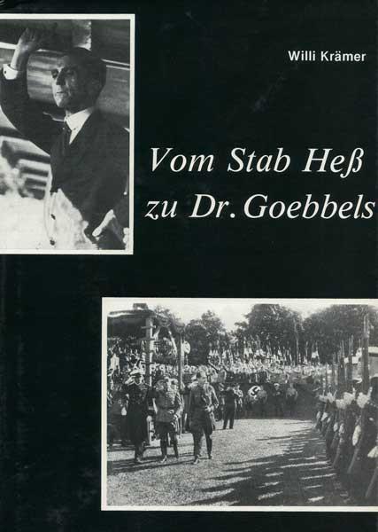 Vom Stab Heß zu Dr. Goebbels