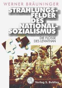 Strahlungsfelder des Nationalsozialismus