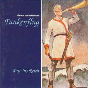 Funkenflug, Rufe ins Reich