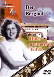 Der Berghof - Hitler ganz privat, Teil 2