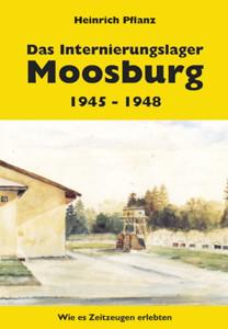 Das Internierungslager Moosburg 1945-48