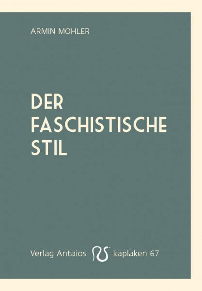 Der faschistische Stil
