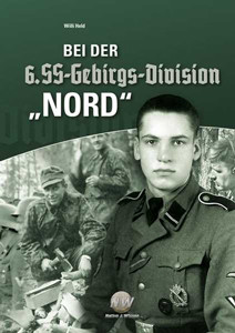 """Bei der 6. SS-Gebirgs-Division """"Nord"""""""