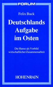 Deutschlands Aufgabe im Osten