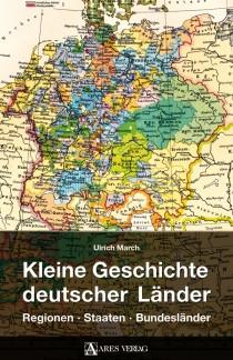 Kleine Geschichte Deutscher Länder