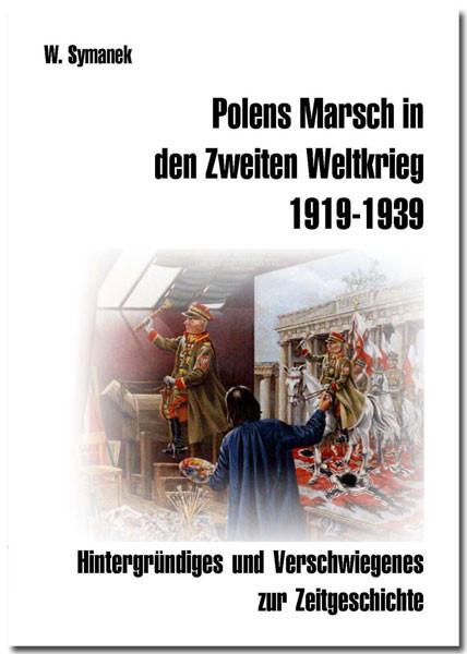 Polens Marsch in den Zweiten Weltkrieg 1919-39