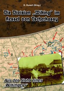 """Die Division """"Wiking"""" im Kessel von Tscherkassy"""