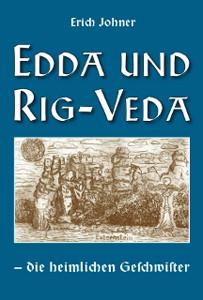 Edda und Rig-Veda – die heimlichen Geschwister