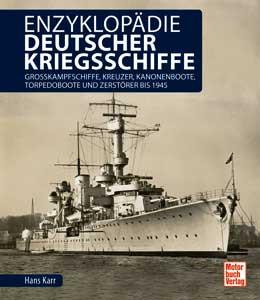 Enzyklopädie deutscher Kriegsschiffe bis 1945