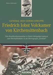 General der Gebirgstruppe Friedrich Jobst Volckamer von Kirchensittenbach