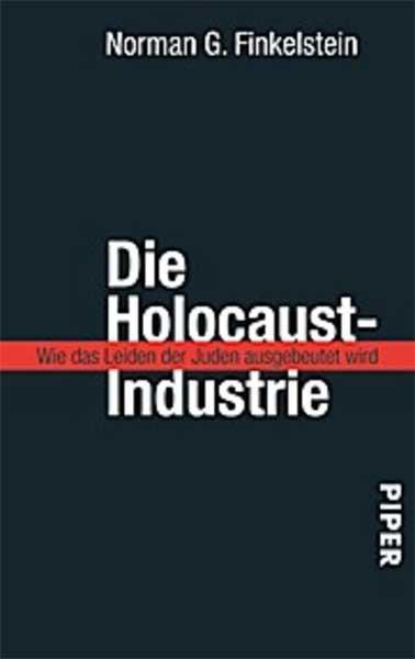 Die Holocaust-Industrie