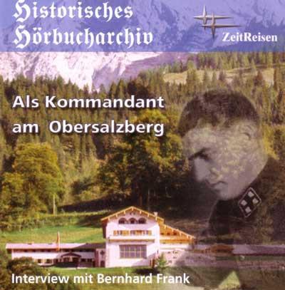 Als Kommandant am Obersalzberg