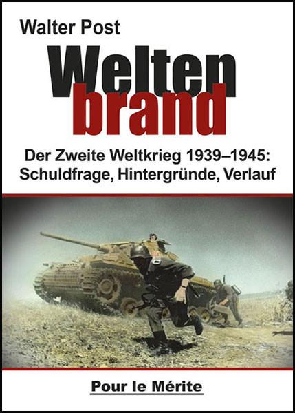 Weltenbrand - Der Zweite Weltkrieg 1939-1945