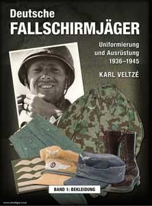 Deutsche Fallschirmjäger - Band 1: Bekleidung