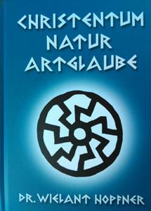 Christentum, Natur, Artglaube