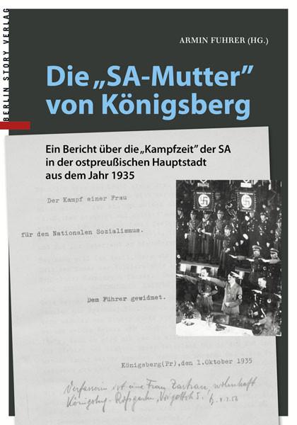 """Die """"SA-Mutter"""" von Königsberg"""