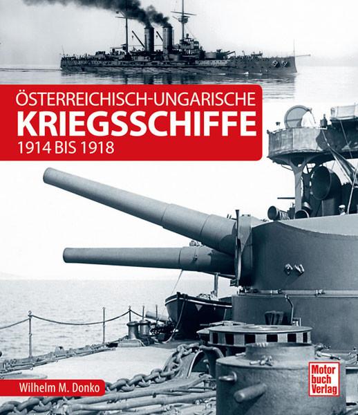 Österreichisch-ungarische Kriegsschiffe 1914 bis 1918